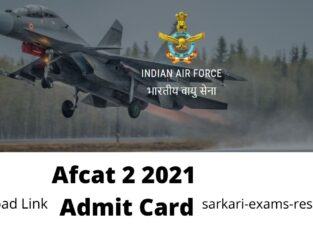 Afcat 2 2021 Admit Card Download Link Available Now