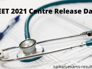 NEET 2021 Centre Release Date 20 August 2021
