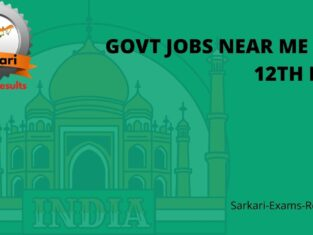Top Govt jobs near me for 12th pass
